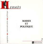 Hermès 2 - Masses et politique