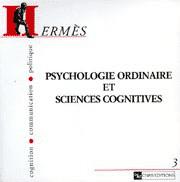 Hermès 3 - Psychologie ordinaire et sciences cognitives