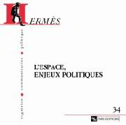 Hermès 34 - L'Espace, enjeux politiques