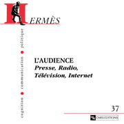Hermès 37 - L'Audience. Presse, Radio, Télévision, Internet