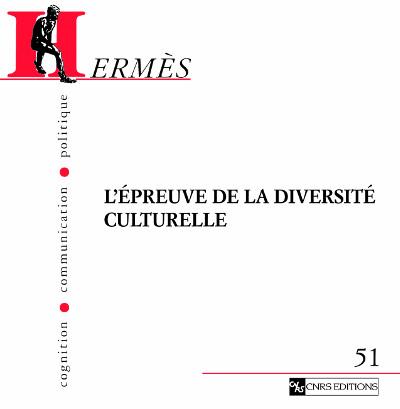 Hermès 51 - L'épreuve de la diversité culturelle