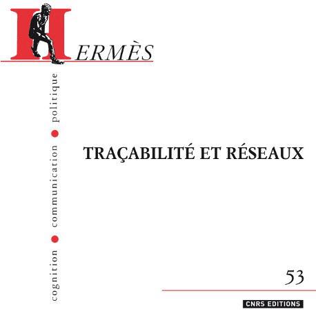 Hermès 53 - Traçabilité et réseaux