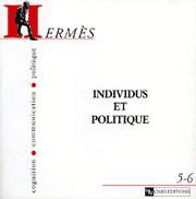 Hermès 5/6 - Individus et politique