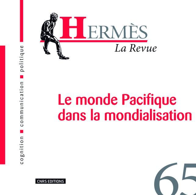 Hermès 65 - Le monde Pacifique dans la mondialisation