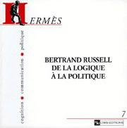 Hermès 7 - Bertrand Russell, de la logique à la politique