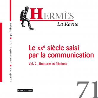 Hermès 71 - Le xxe siècle saisi par la communication