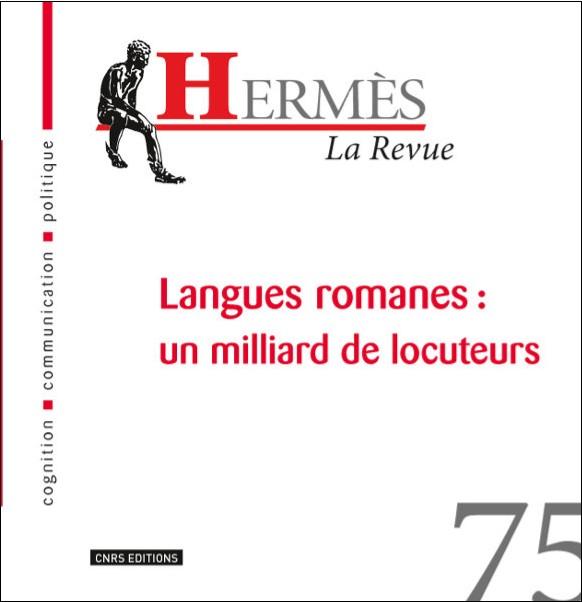 Hermès 75 - Langues romanes : un milliard de locuteurs