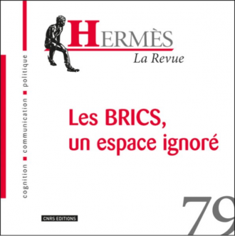 Hermès 79. Les BRICS, un espace ignoré