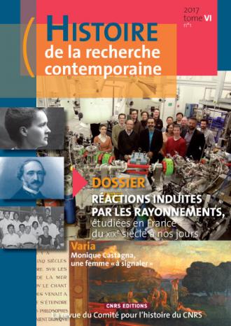 Histoire de la recherche contemporaine 2017 Tome VI n°1