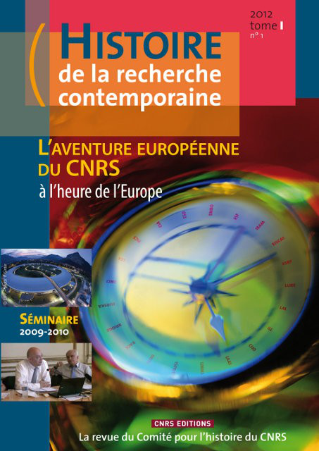 Histoire de la recherche contemporaine - tome 1 N°1