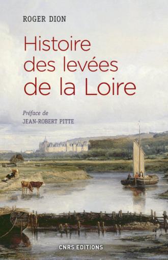 Histoire des levées de la Loire