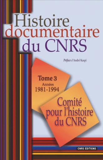 Histoire documentaire du CNRS tome 3