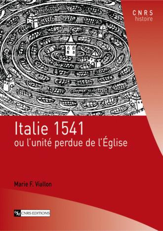 Italie 1541 ou l'unité perdue de l'Église