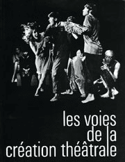 J. Grotowski, E. Barba, Living Theatre, Open Theatre, V. Garcia et Arrabal