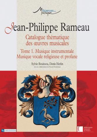 Jean-Philippe Rameau. Catalogue thématique des œuvres musicales