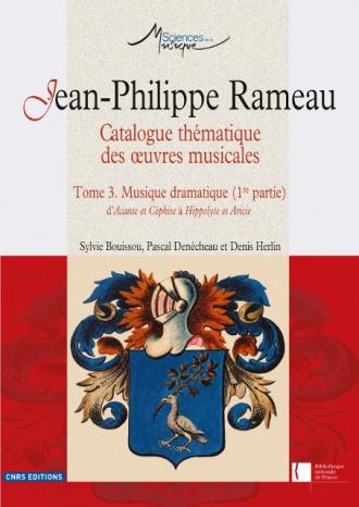 Jean-Philippe Rameau. Œuvres complètes, tome III