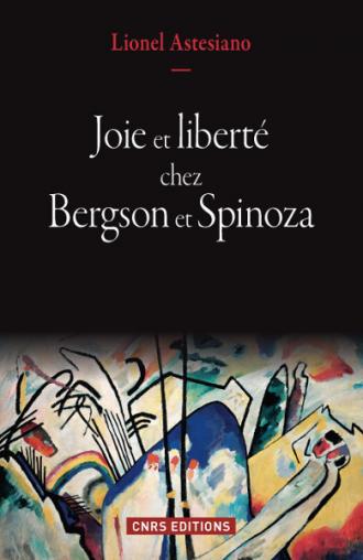 Joie et liberté chez Bergson et Spinoza