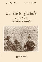 La Carte postale, son histoire, sa fonction sociale