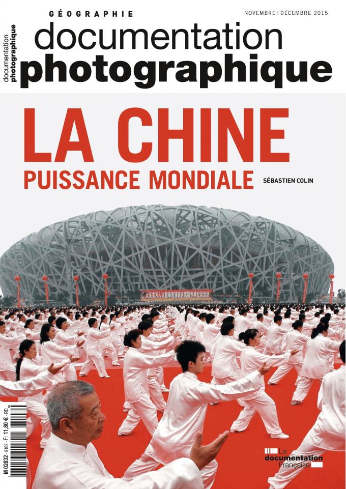 LA CHINE. PUISSANCE MONDIALE