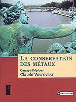 La Conservation des métaux