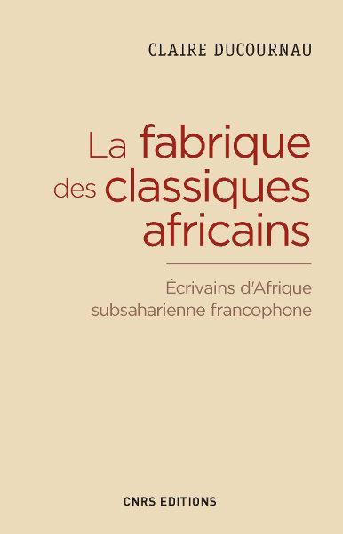 La fabrique des classiques africains