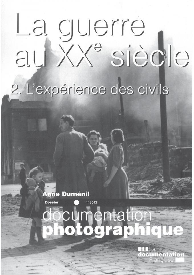 LA GUERRE AU XXE SIECLE. T2 L'EXPERIENCE DES CIVILS