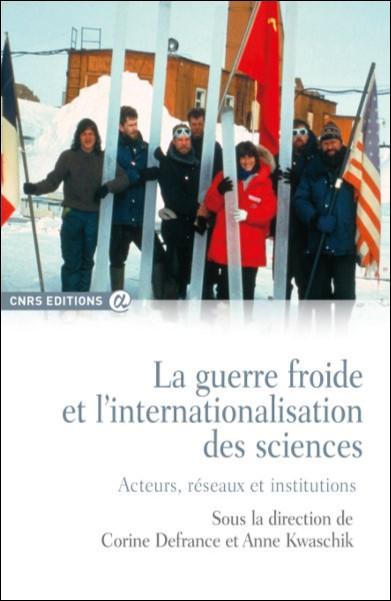 La guerre froide et l'internationalisation des sciences