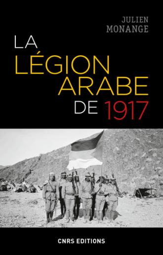 La Légion arabe de 1917