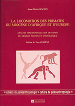 La Locomotion des primates du Miocène d'Afrique et d'Europe