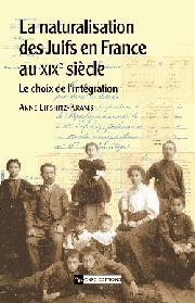 La Naturalisation des Juifs en France au XIXe siècle