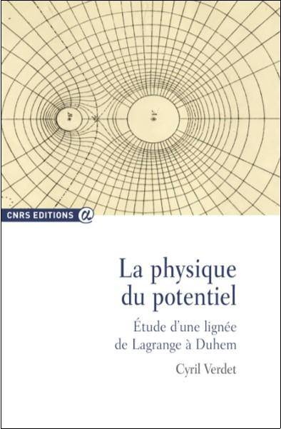 La physique du potentiel. Une lignée de Lagrange à Duhem