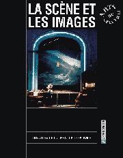 La Scène et les Images