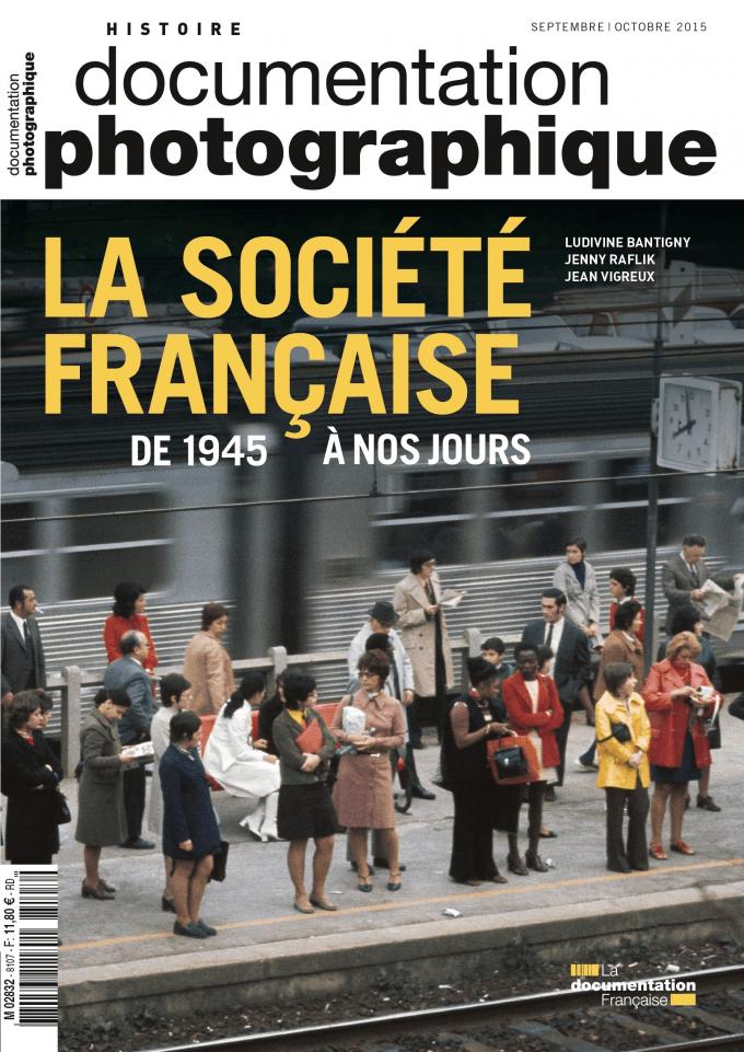 LA SOCIETE FRANCAISE DE 1945 A NOS JOURS