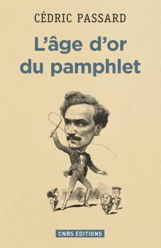 L'âge d'or du pamphlet