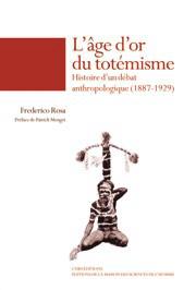 L'Age d'or du totémisme