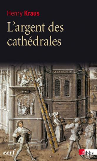 L'argent des cathédrales
