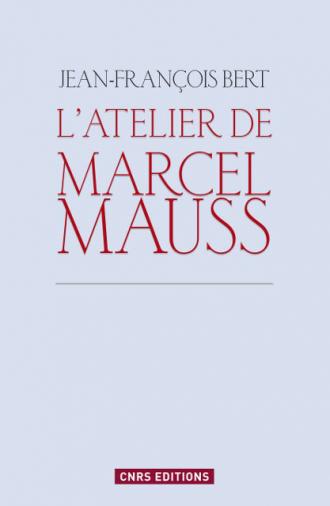 L'atelier de Marcel Mauss