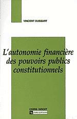 L'Autonomie financière des pouvoirs publics constitutionnels