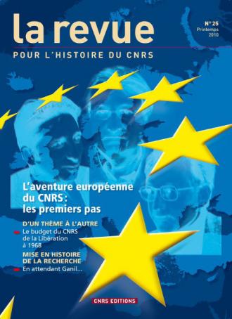 L'aventure européenne du CNRS. Les premiers pas