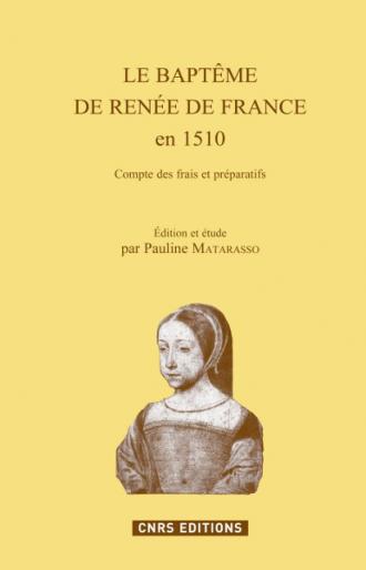 Le baptême de Renée de France en 1510