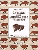 Le Bison dans les arts magdaléniens du Périgord
