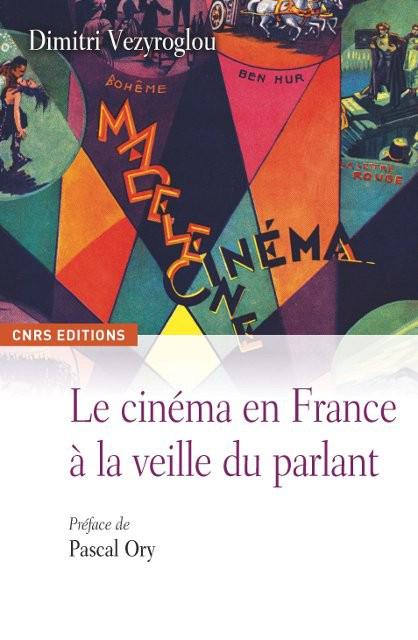 Le cinéma en France à la veille du parlant