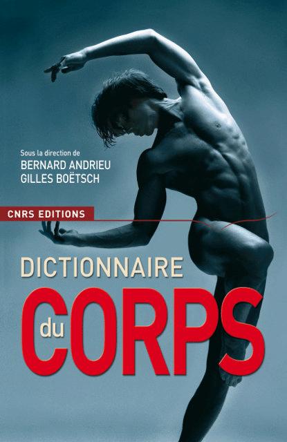 Le dictionnaire du corps (nouvelle édition)