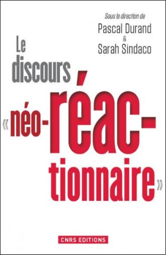 """Le discours """"néo-réactionnaire"""""""