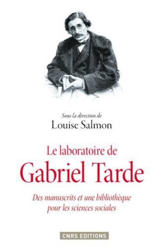 Le Laboratoire de Gabriel Tarde