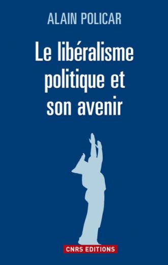 Le libéralisme politique et son avenir
