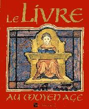Le Livre au Moyen Âge