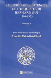 Le Livre des sentences de l'inquisiteur Bernard Gui (1308-1323)