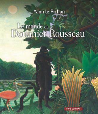 Le monde du Douanier Rousseau