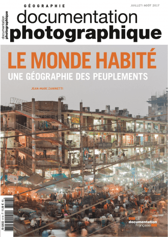 LE MONDE HABITE. UNE GEOGRAPHIE DES PEUPLEMENTS
